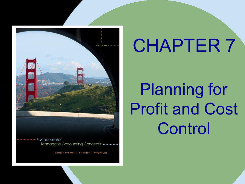 Planning for Profit and Cost Control