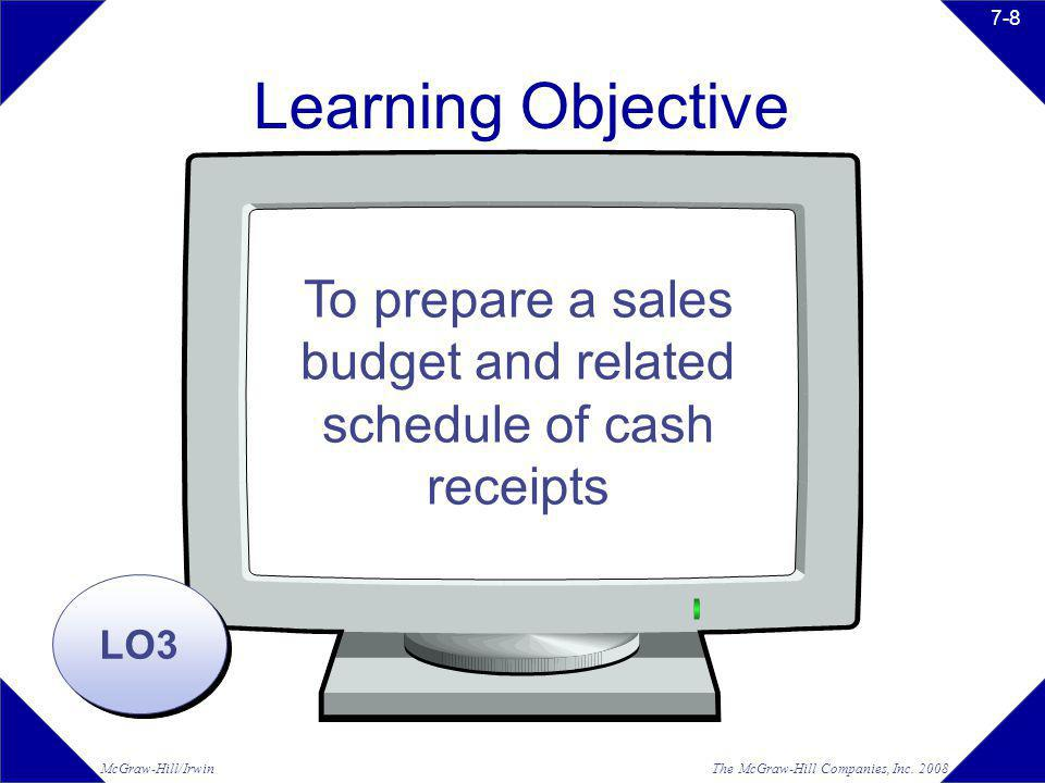 To prepare a sales budget and related schedule of cash receipts