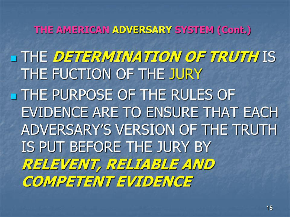 THE AMERICAN ADVERSARY SYSTEM (Cont.)