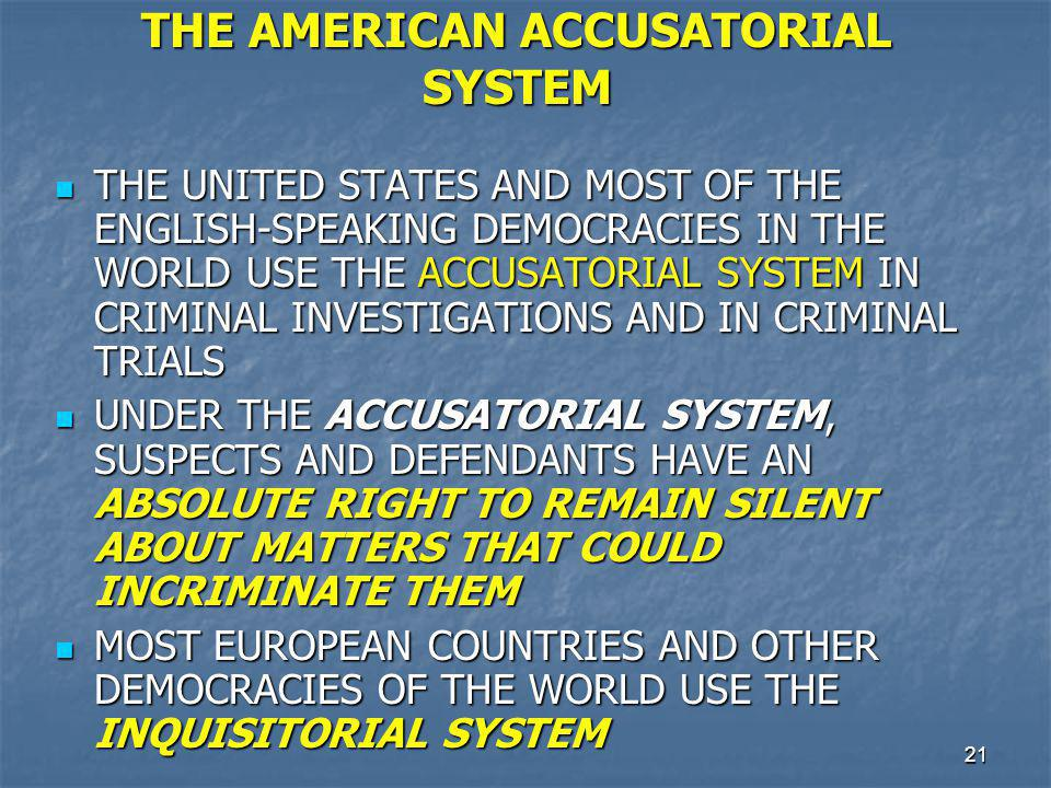 THE AMERICAN ACCUSATORIAL SYSTEM
