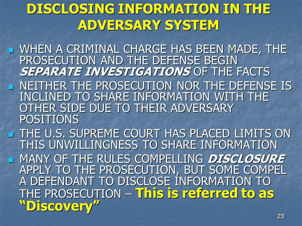 DISCLOSING INFORMATION IN THE ADVERSARY SYSTEM