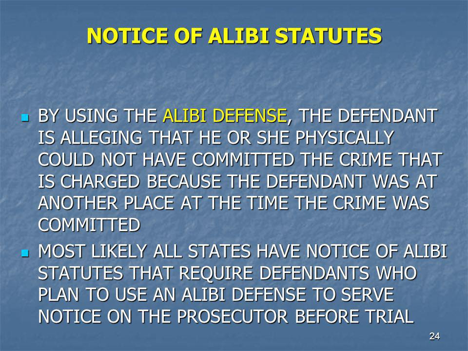 NOTICE OF ALIBI STATUTES