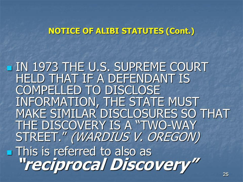 NOTICE OF ALIBI STATUTES (Cont.)