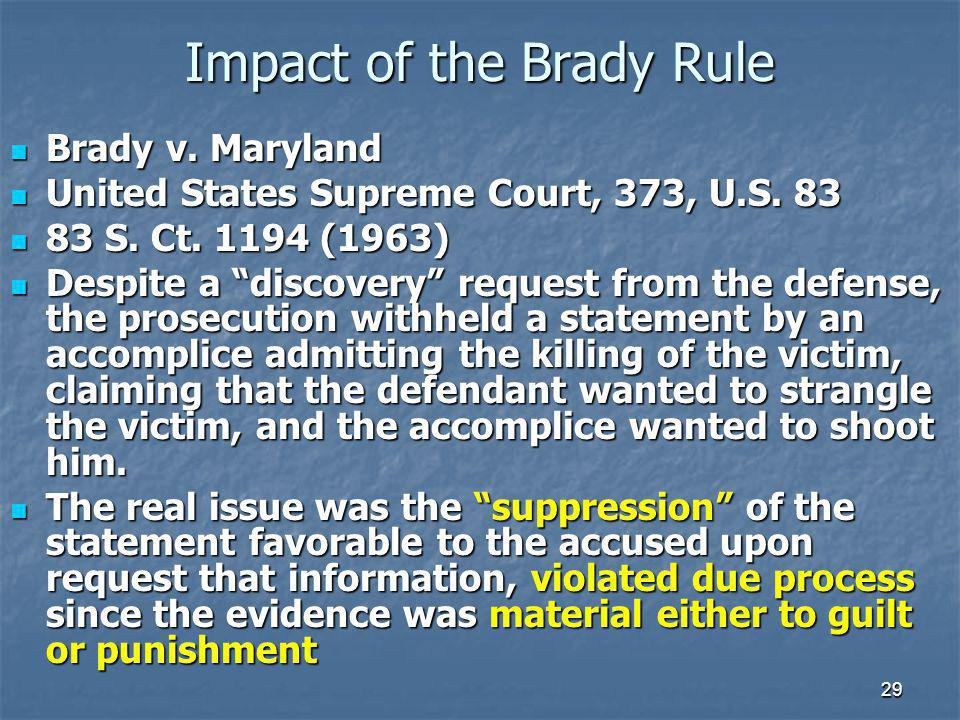 Impact of the Brady Rule