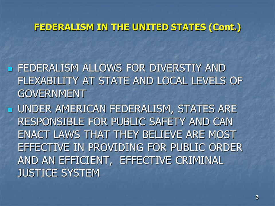 FEDERALISM IN THE UNITED STATES (Cont.)