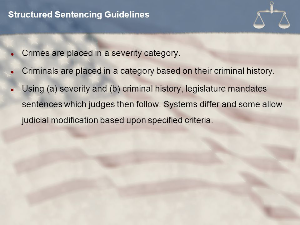 Structured Sentencing Guidelines