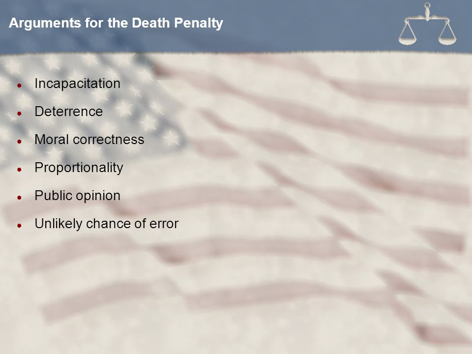 Arguments for the Death Penalty