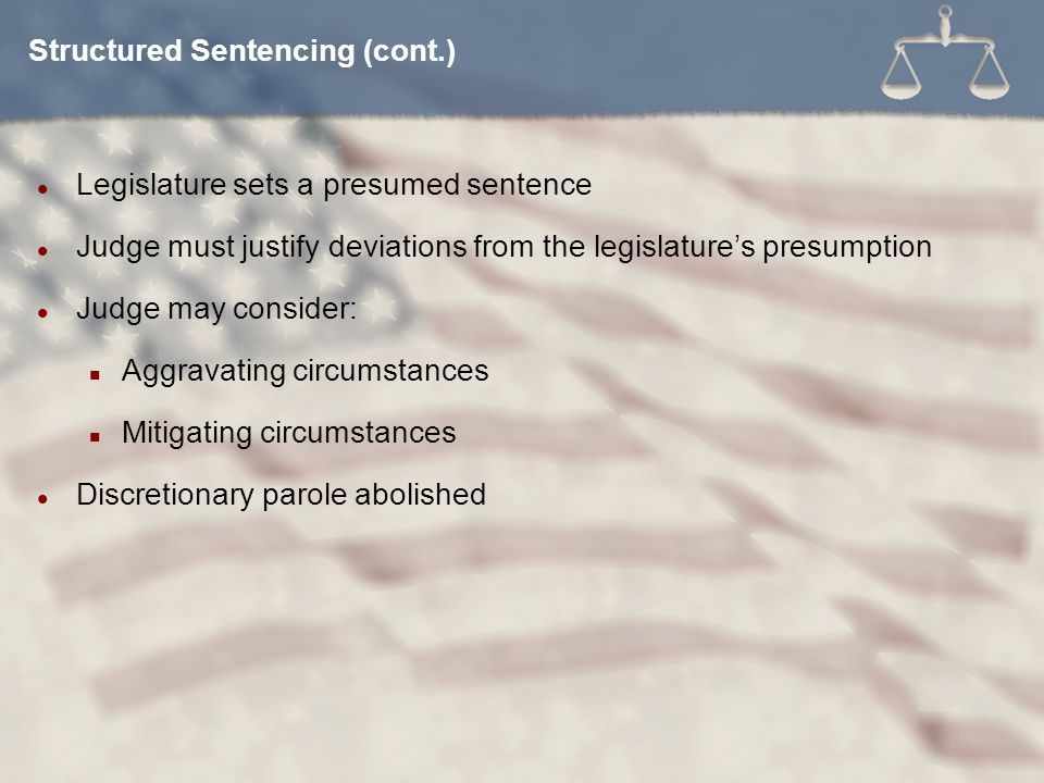 Structured Sentencing (cont.)