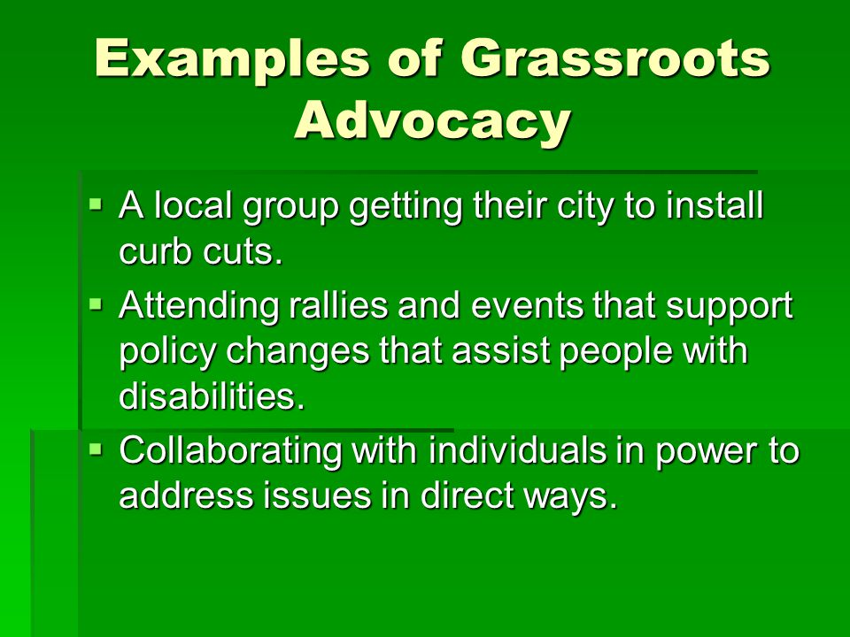 Examples of Grassroots Advocacy