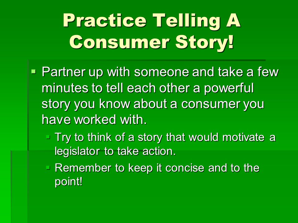 Practice Telling A Consumer Story!