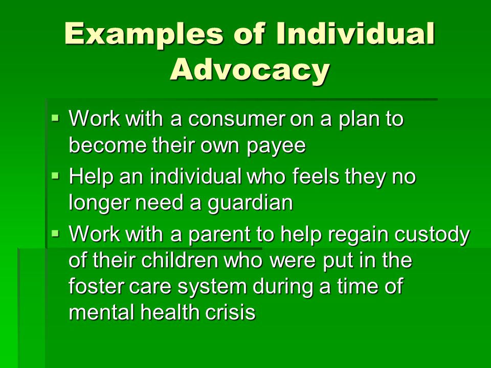 Examples of Individual Advocacy
