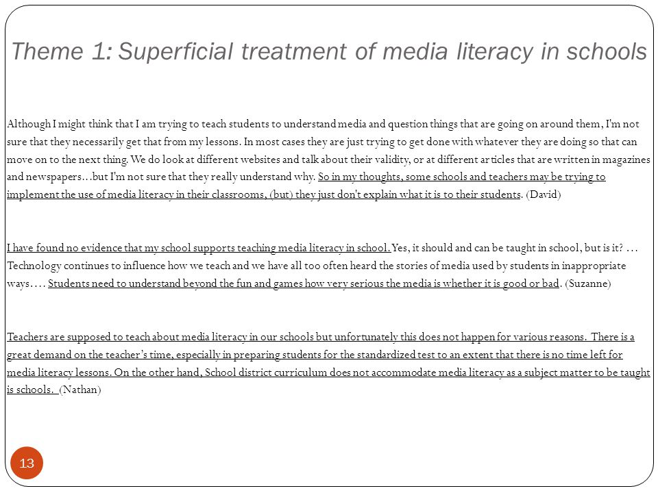 Theme 1: Superficial treatment of media literacy in schools