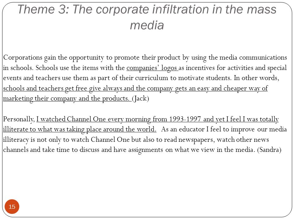 Theme 3: The corporate infiltration in the mass media