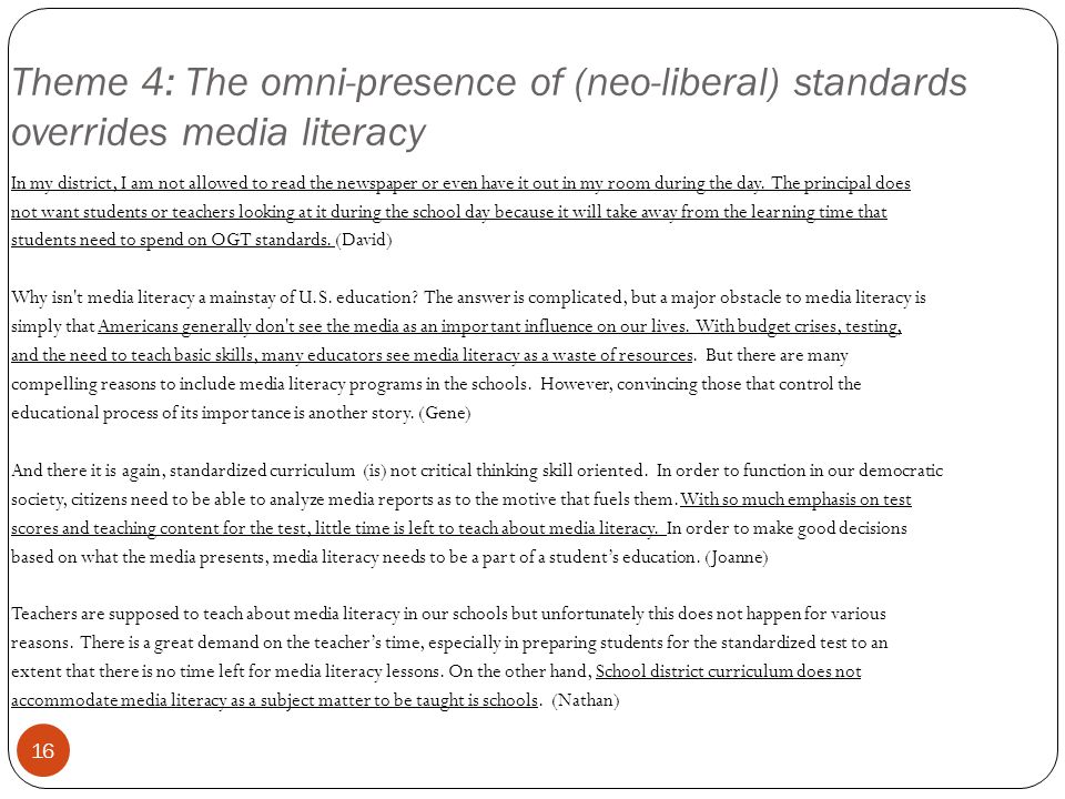 Theme 4: The omni-presence of (neo-liberal) standards overrides media literacy