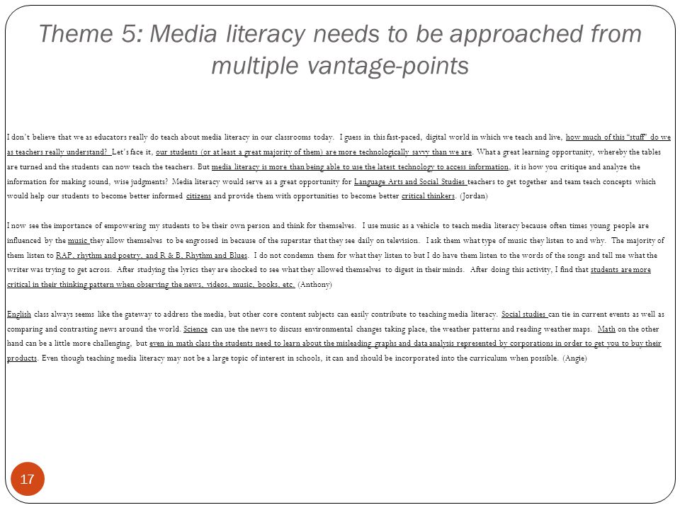 Theme 5: Media literacy needs to be approached from multiple vantage-points