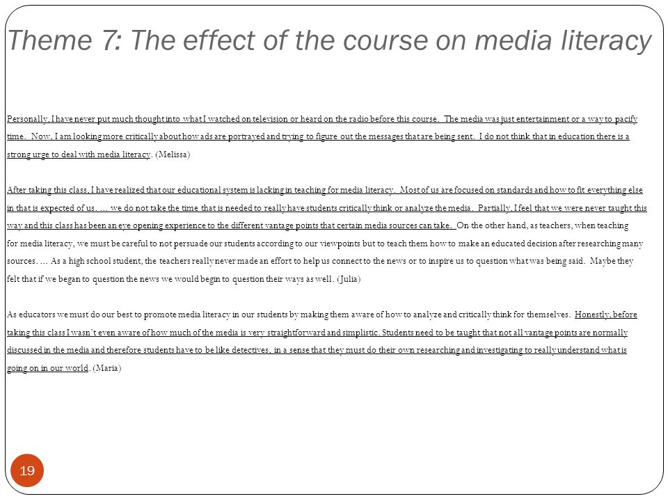 Theme 7: The effect of the course on media literacy