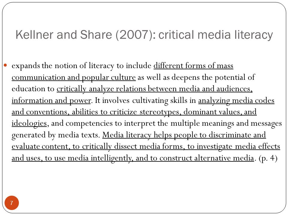 Kellner and Share (2007): critical media literacy