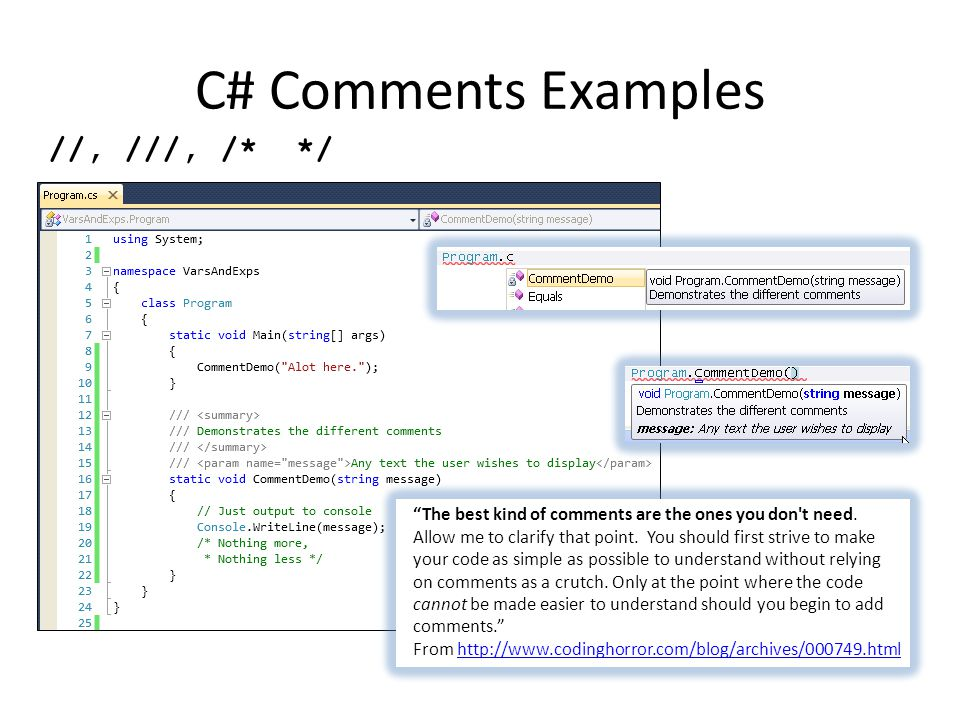 C# Comments Examples //, ///, /* */