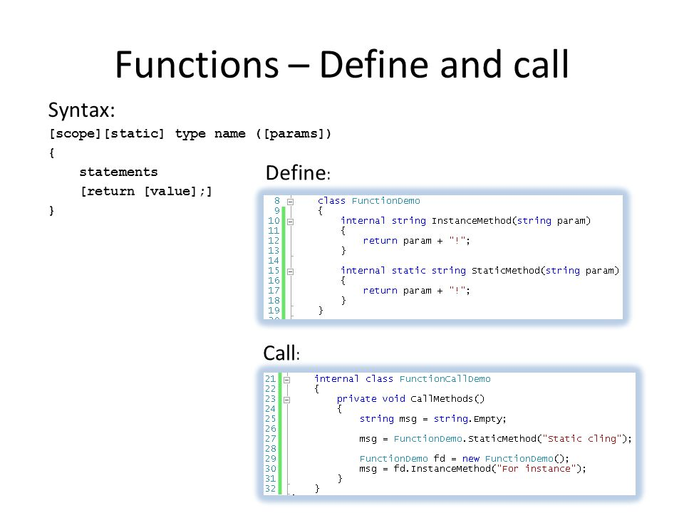Functions – Define and call
