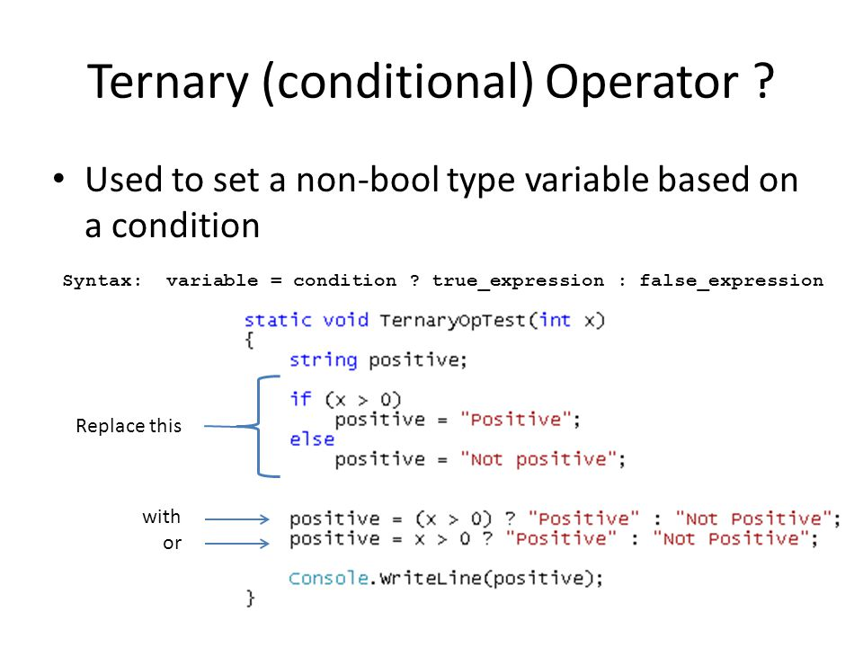 Ternary (conditional) Operator