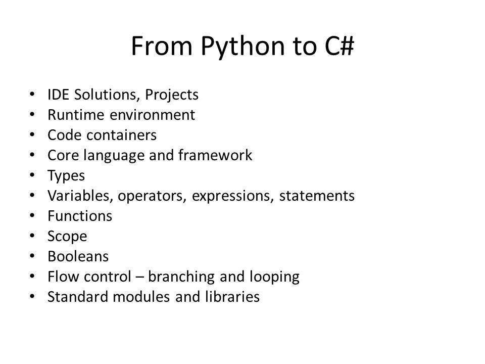 From Python to C# IDE Solutions, Projects Runtime environment