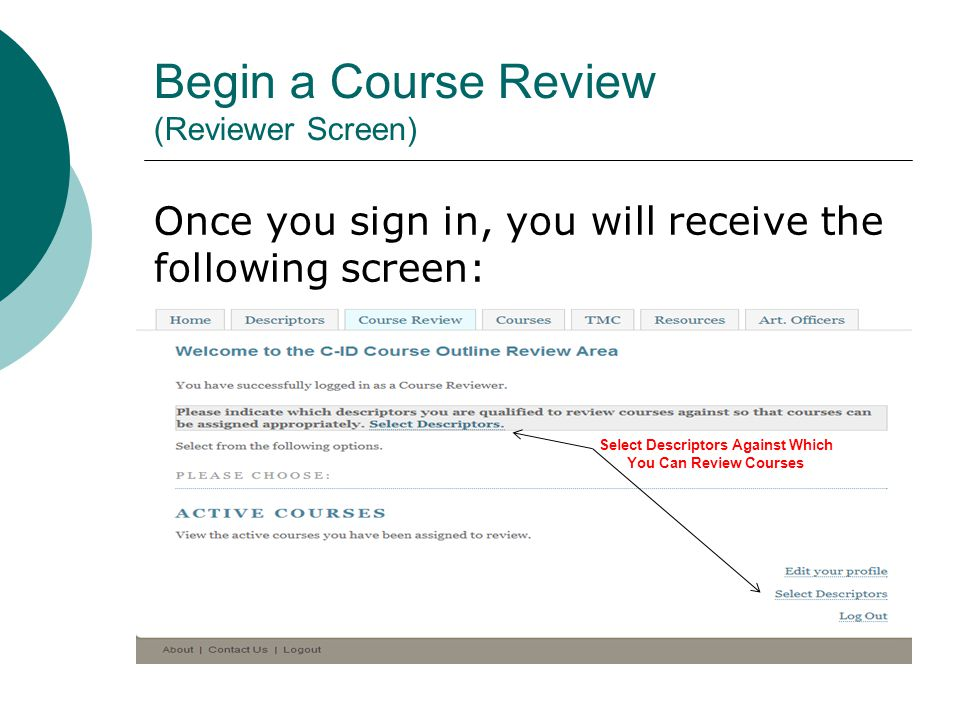 Begin a Course Review (Reviewer Screen)