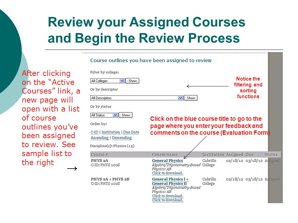 Review your Assigned Courses and Begin the Review Process