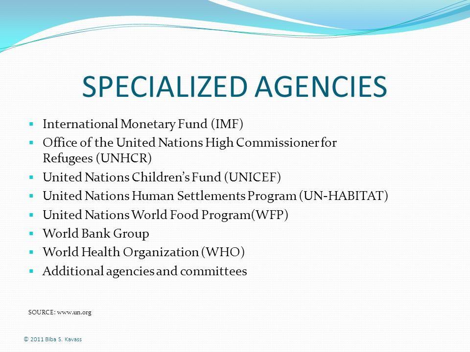 SPECIALIZED AGENCIES International Monetary Fund (IMF)