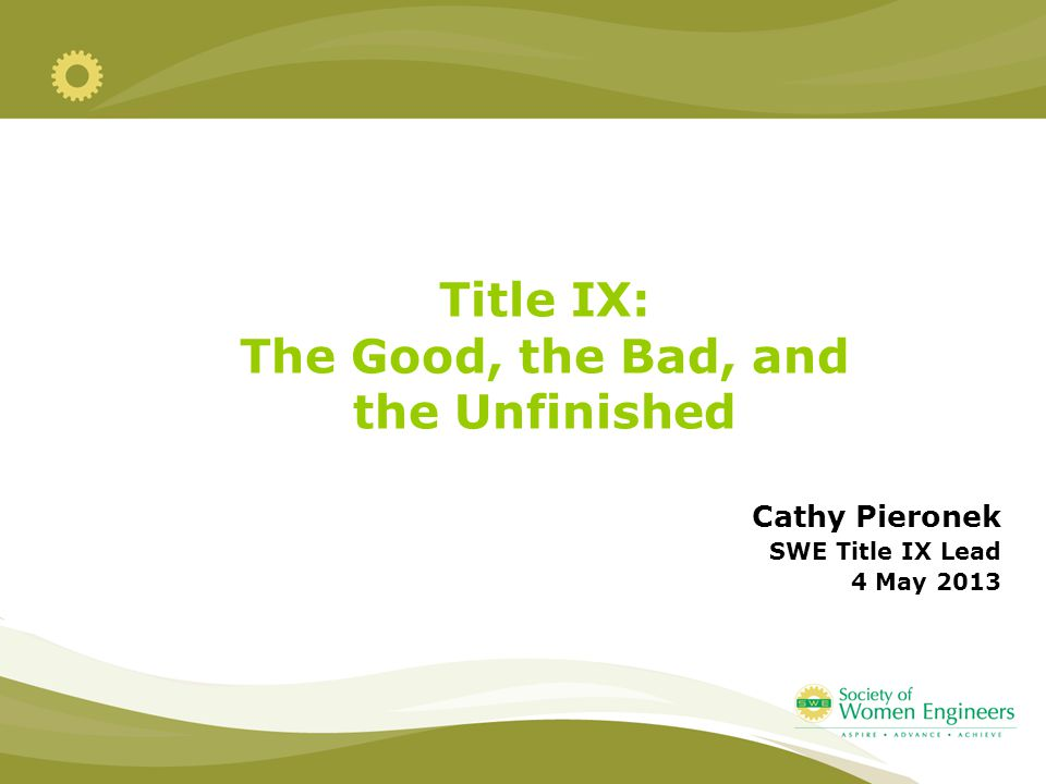 Title IX: The Good, the Bad, and the Unfinished