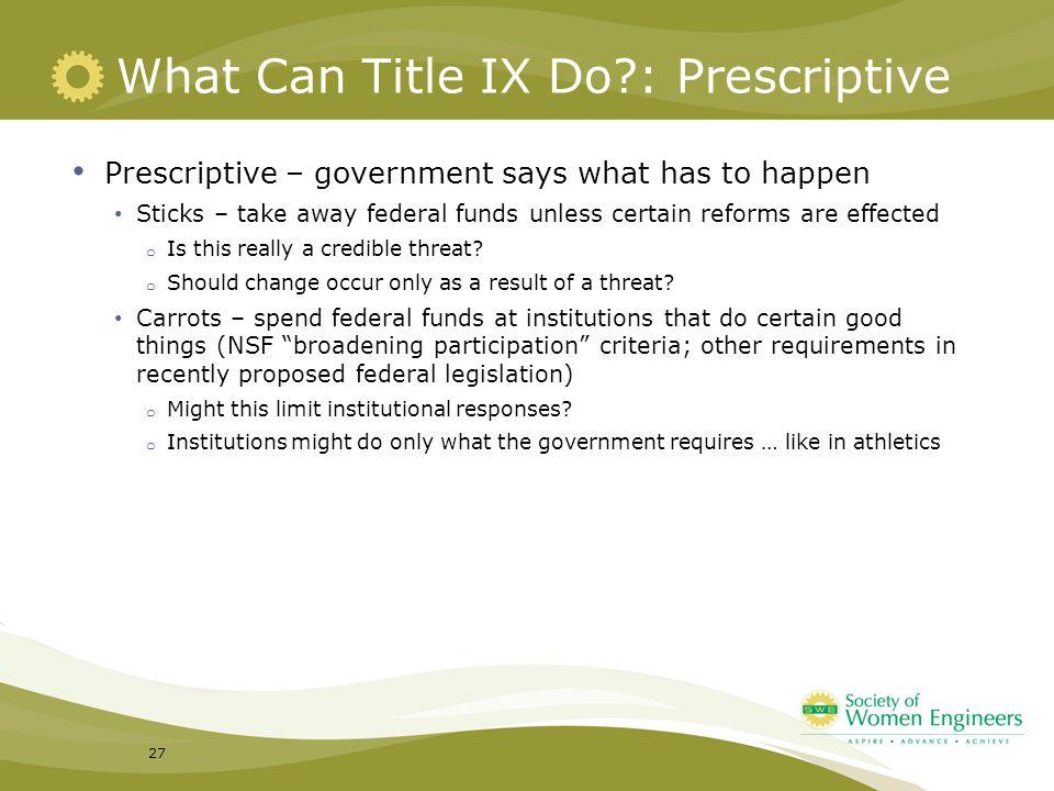 What Can Title IX Do : Prescriptive