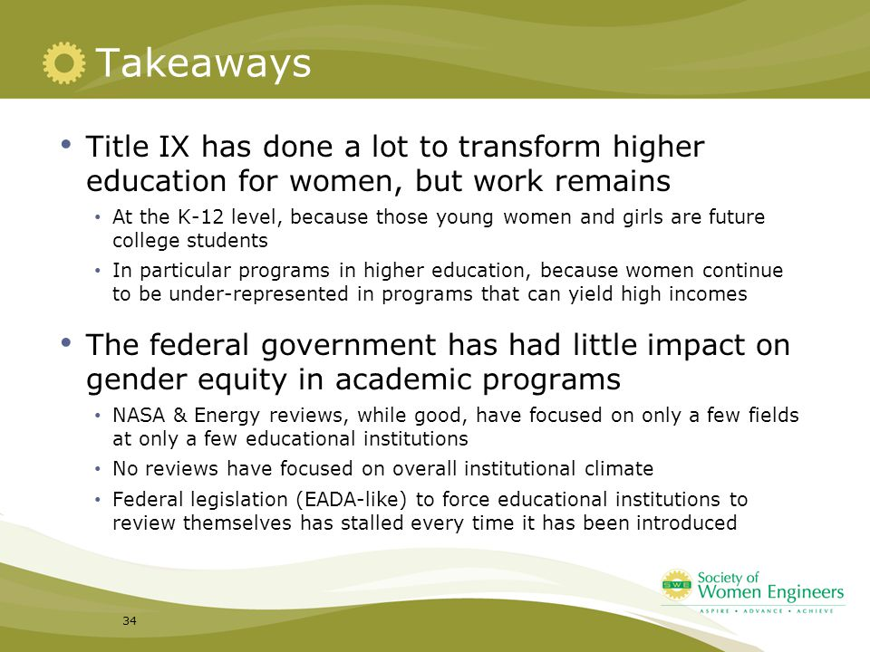 Takeaways Title IX has done a lot to transform higher education for women, but work remains.
