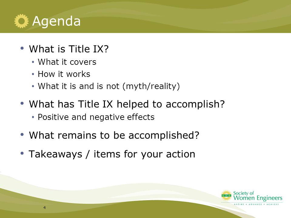 Agenda What is Title IX What has Title IX helped to accomplish