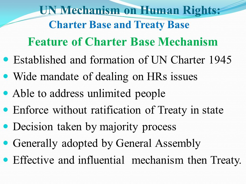 UN Mechanism on Human Rights: Charter Base and Treaty Base