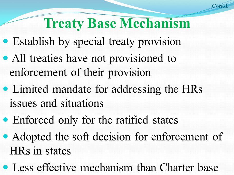 Treaty Base Mechanism Establish by special treaty provision