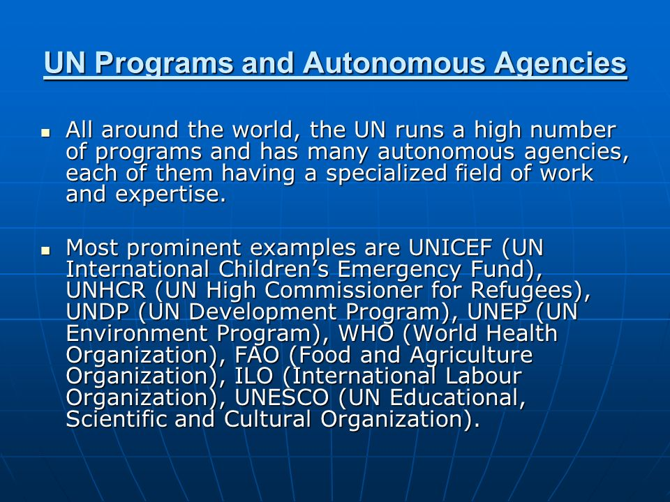 UN Programs and Autonomous Agencies