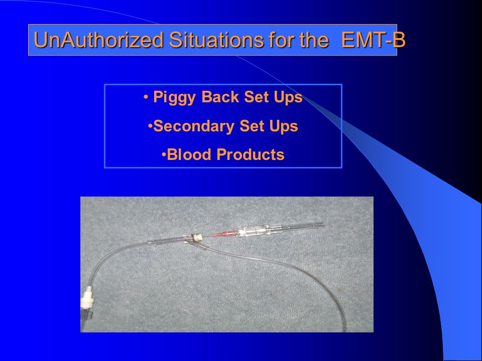 UnAuthorized Situations for the EMT-B