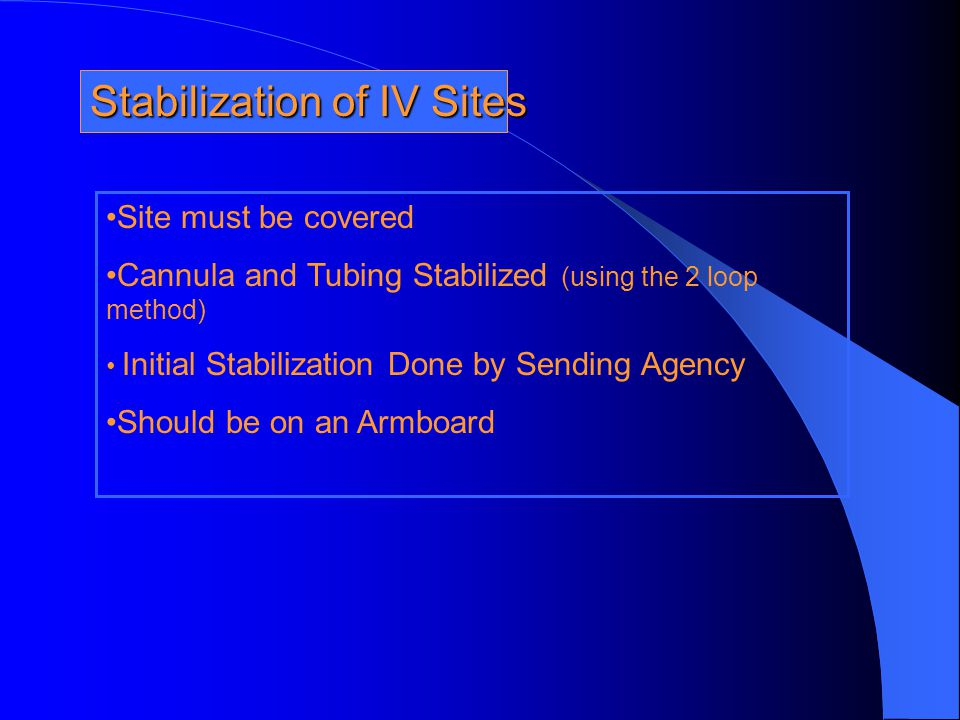 Stabilization of IV Sites