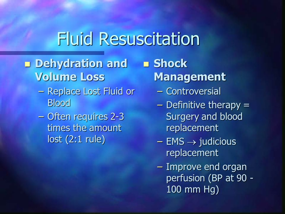 Fluid Resuscitation Dehydration and Volume Loss Shock Management