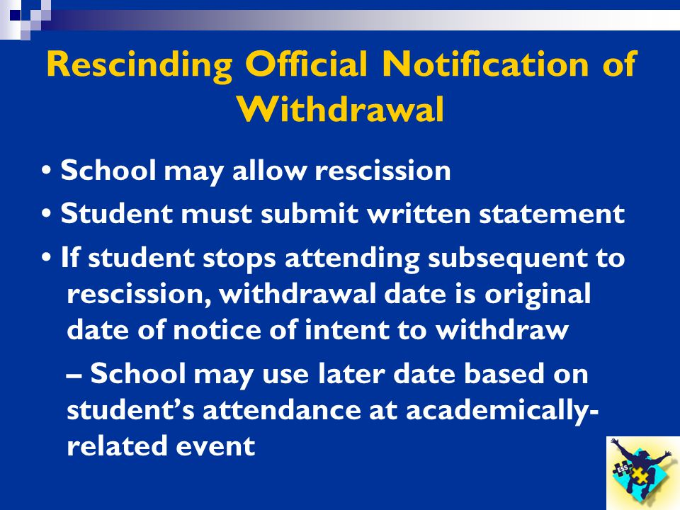 Rescinding Official Notification of Withdrawal