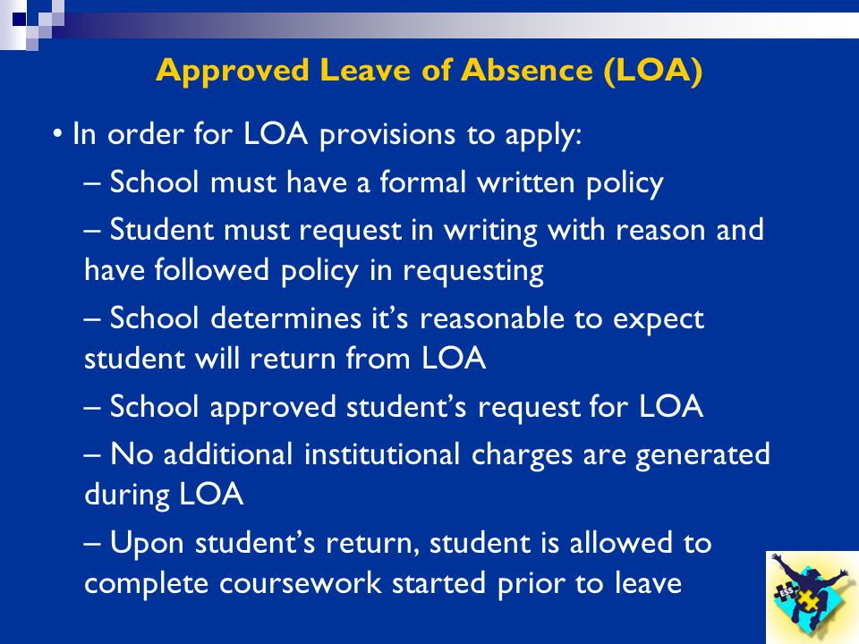 Approved Leave of Absence (LOA)