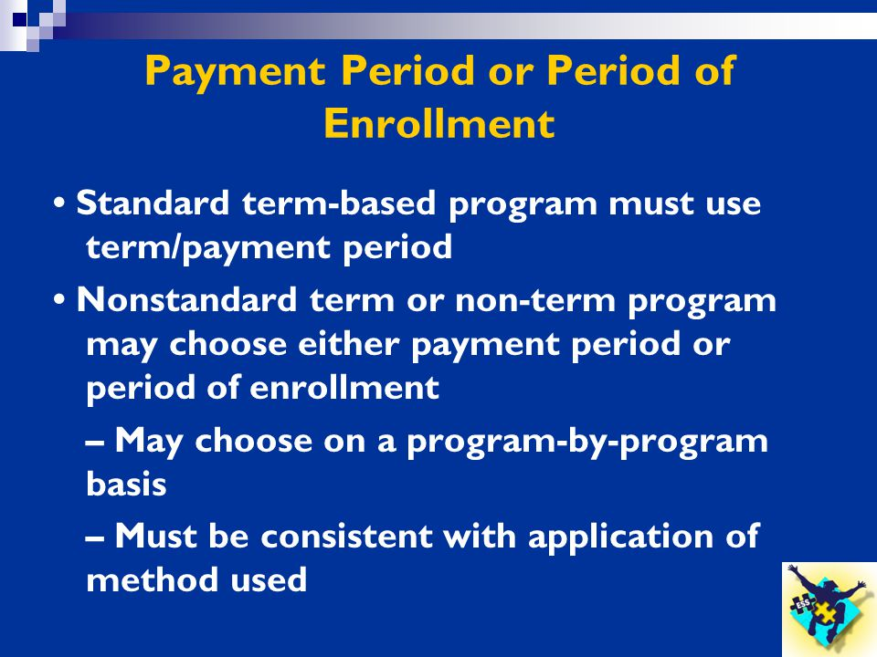 Payment Period or Period of Enrollment