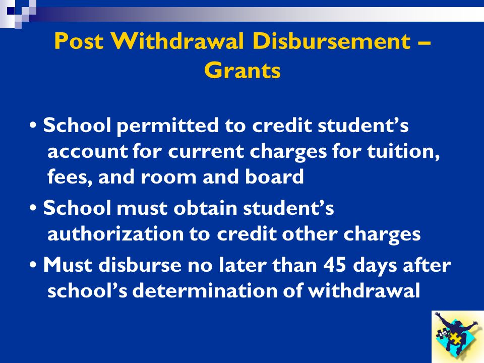 Post Withdrawal Disbursement – Grants