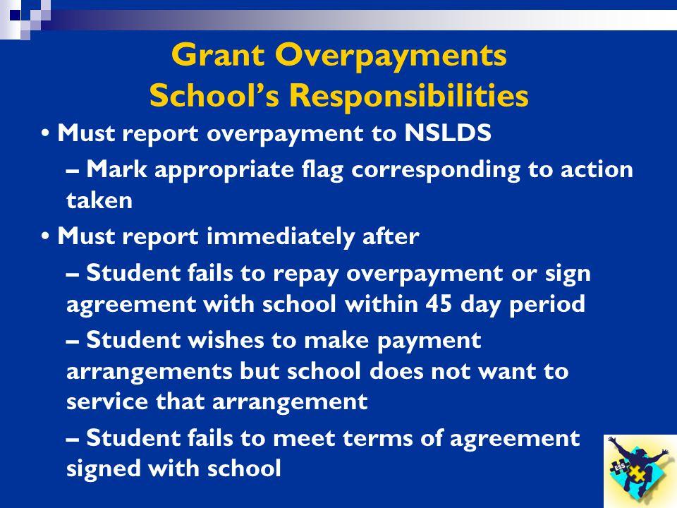 Grant Overpayments School's Responsibilities