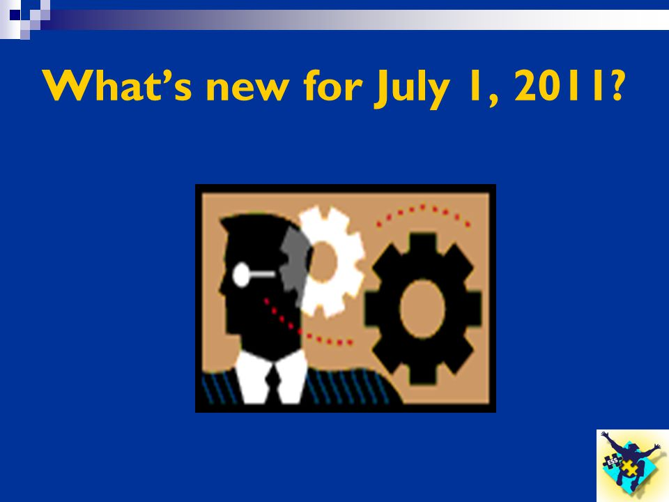 What's new for July 1, 2011