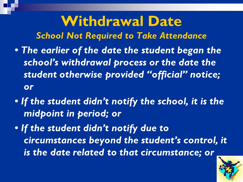 Withdrawal Date School Not Required to Take Attendance