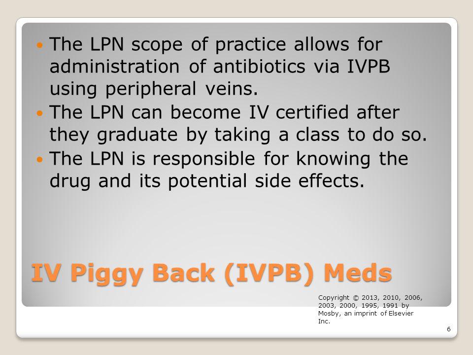 IV Piggy Back (IVPB) Meds