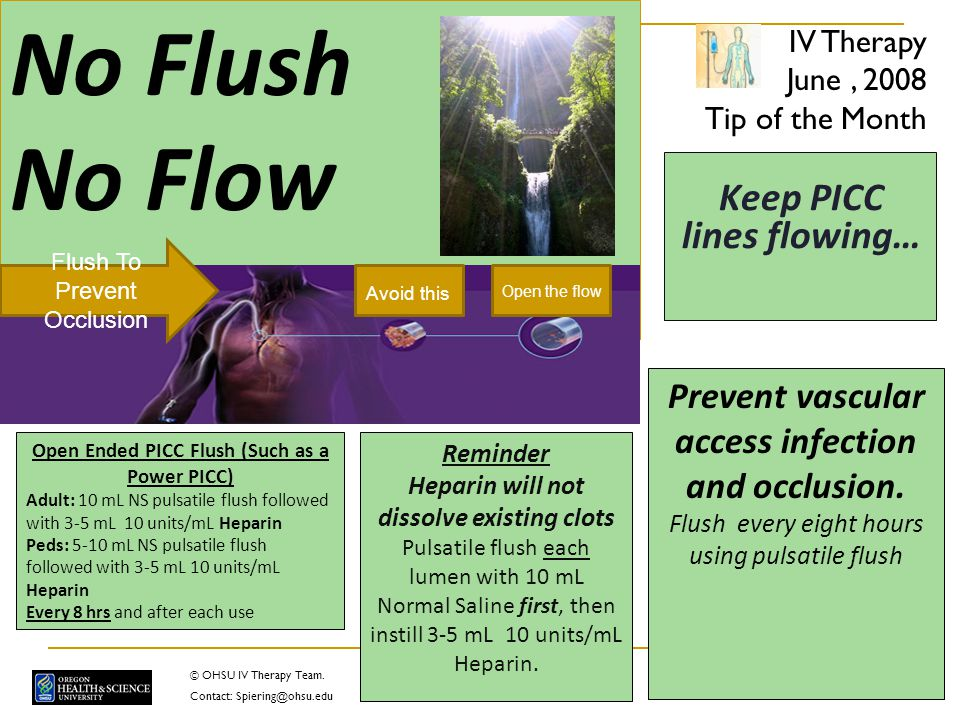 Keep PICC lines flowing… ~Flush~