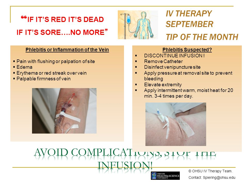 Avoid Complications, STOP the infusion!