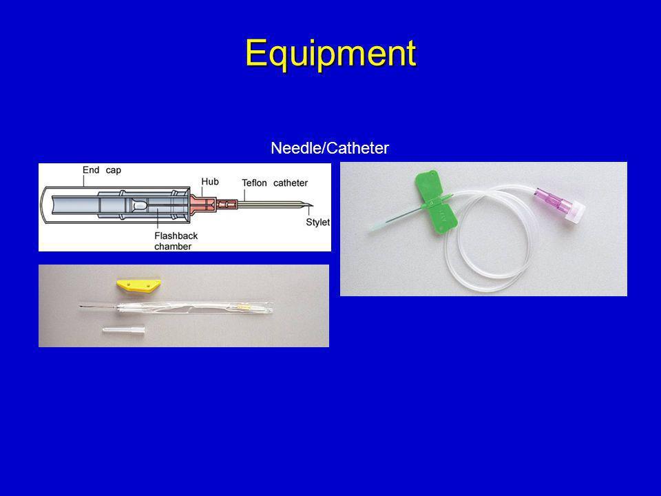Equipment Needle/Catheter