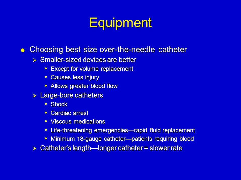 Equipment Choosing best size over-the-needle catheter